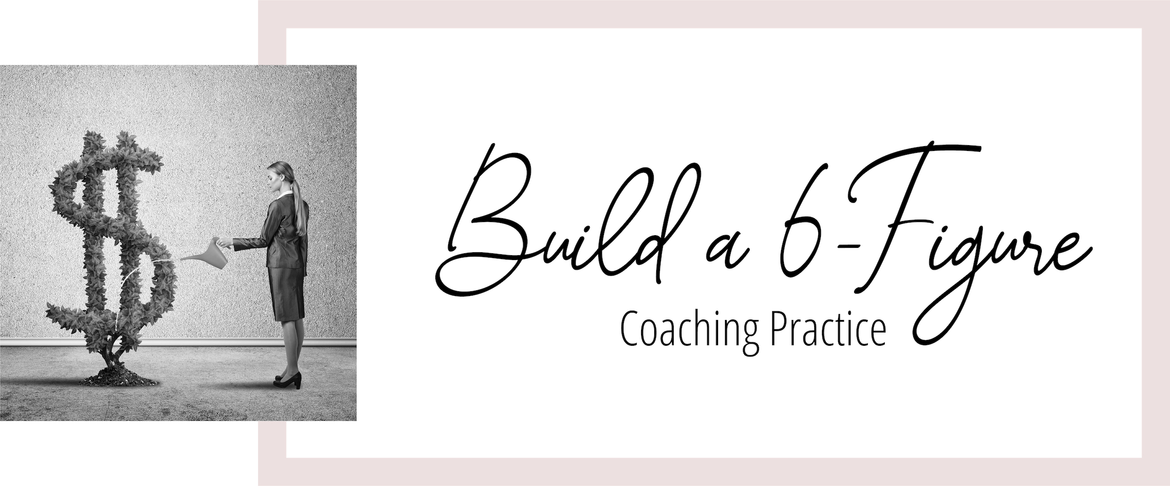 Build a 6-Figure Coaching Practice-04